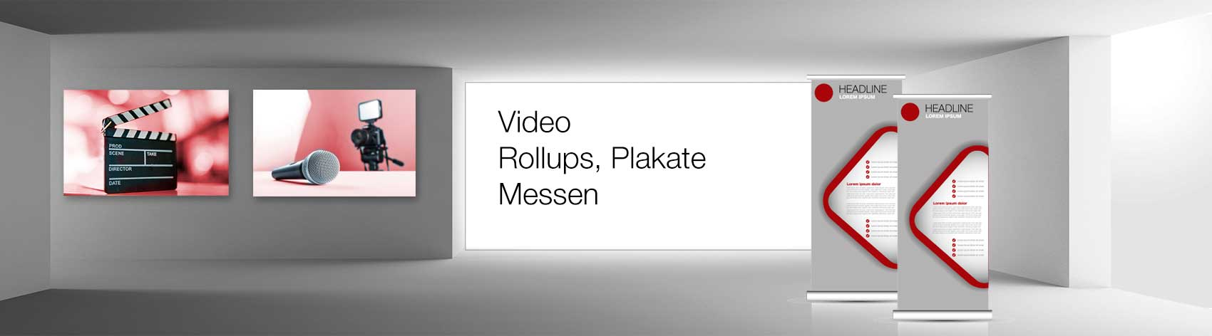 Video, Messe, RollUps